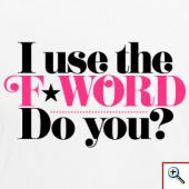 i-use-the-f-word-do-you